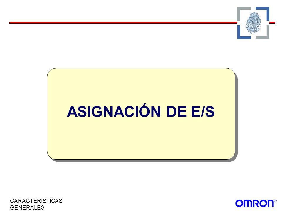ASIGNACIÓN DE E/S CARACTERÍSTICAS GENERALES