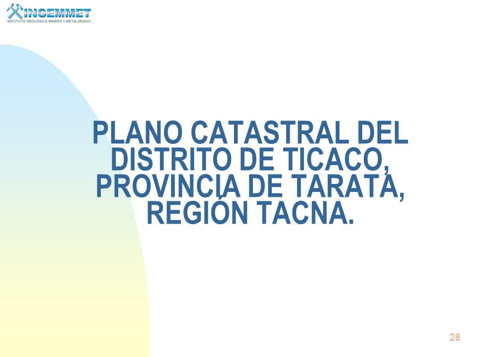 PLANO CATASTRAL DEL DISTRITO DE TICACO, PROVINCIA DE TARATA, REGIÓN TACNA.