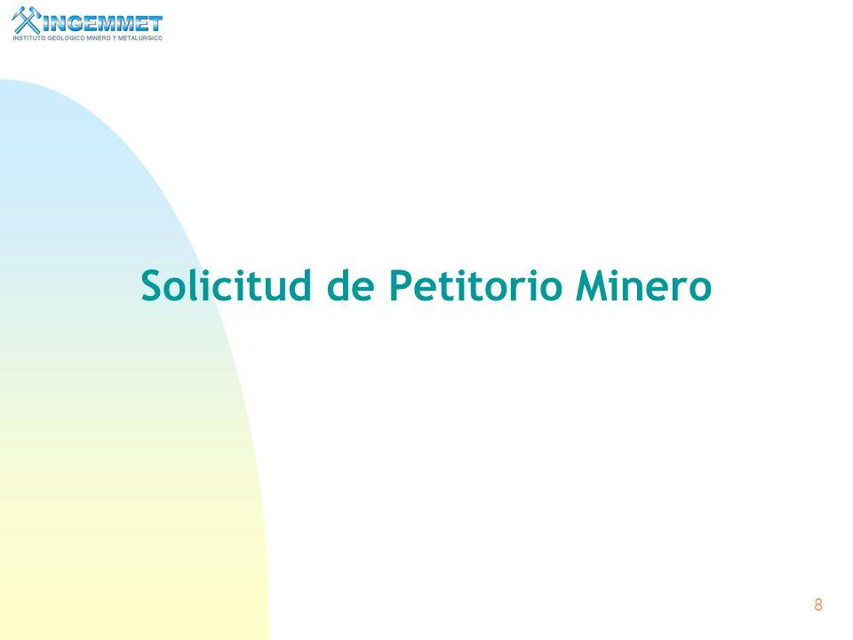 Solicitud de Petitorio Minero