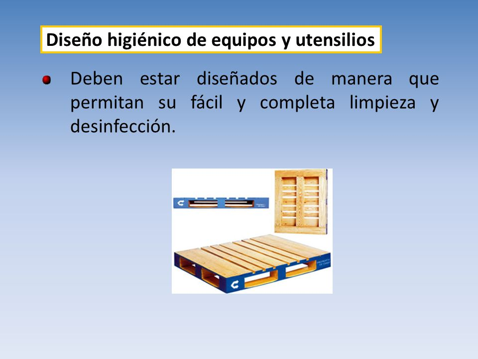 Diseño higiénico de equipos y utensilios