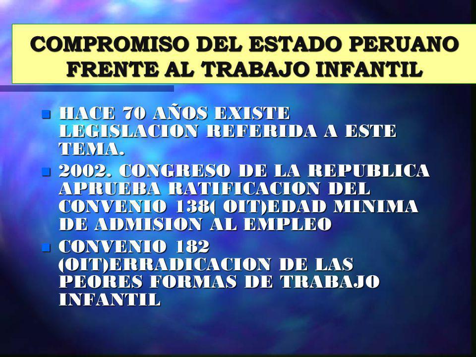 COMPROMISO DEL ESTADO PERUANO FRENTE AL TRABAJO INFANTIL