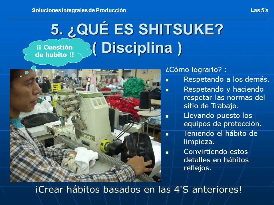 5. ¿QUÉ ES SHITSUKE ( Disciplina )