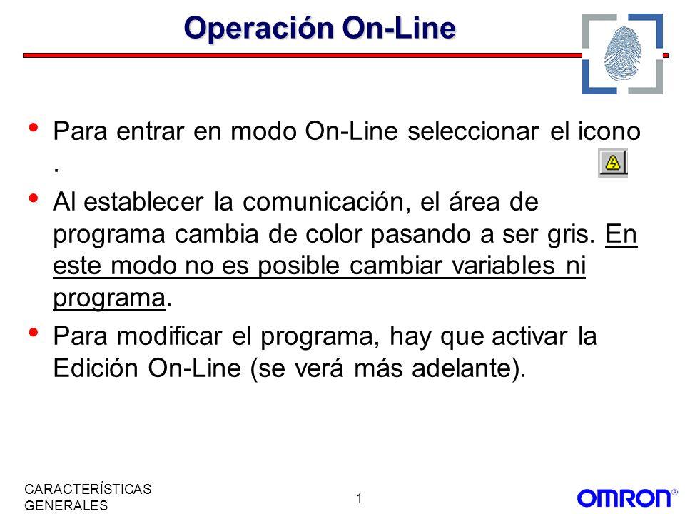 Operación On-Line Para entrar en modo On-Line seleccionar el icono .