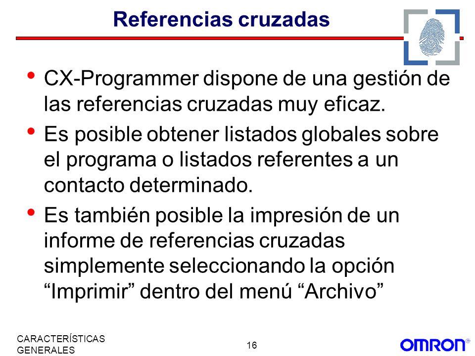 Referencias cruzadasCX-Programmer dispone de una gestión de las referencias cruzadas muy eficaz.