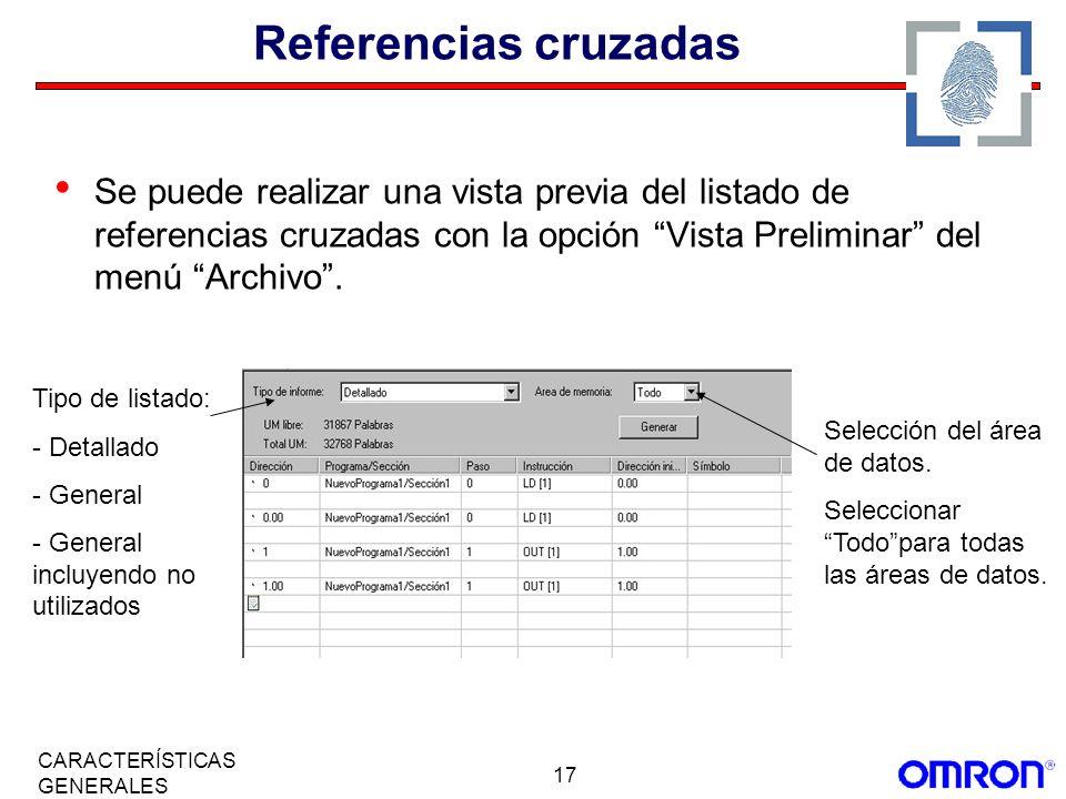 Referencias cruzadasSe puede realizar una vista previa del listado de referencias cruzadas con la opción Vista Preliminar del menú Archivo .