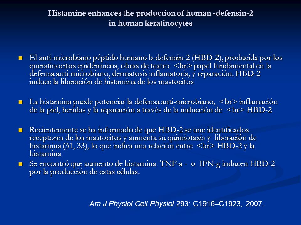 Histamine enhances the production of human -defensin-2 in human keratinocytes