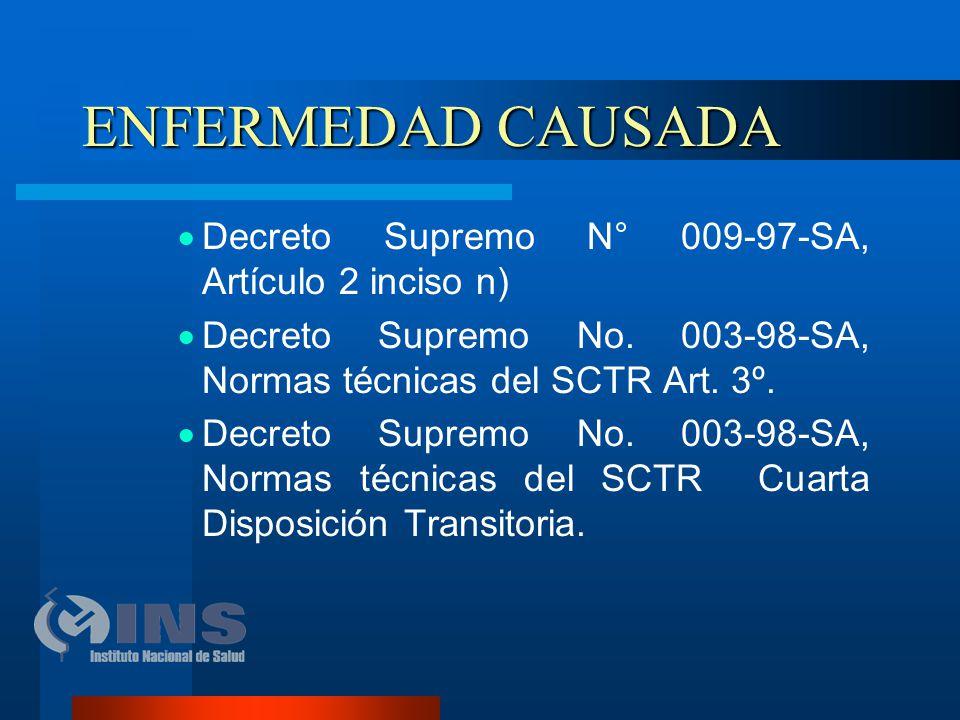ENFERMEDAD CAUSADA Decreto Supremo N° 009-97-SA, Artículo 2 inciso n)