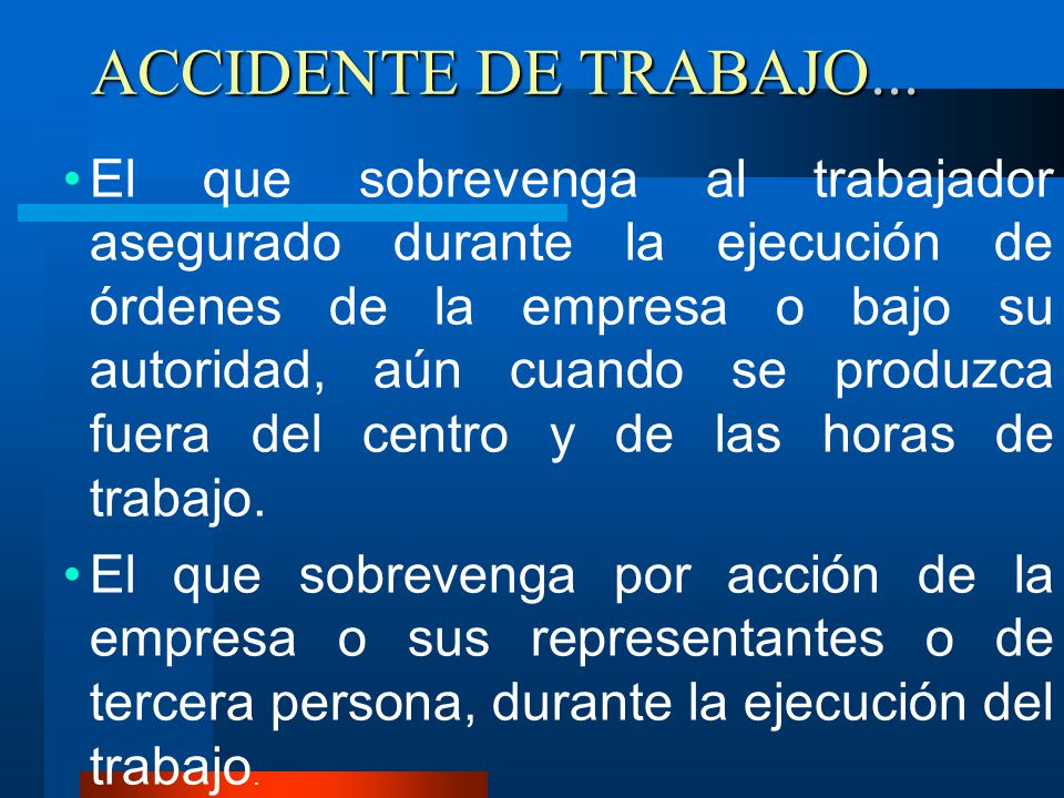 ACCIDENTE DE TRABAJO...