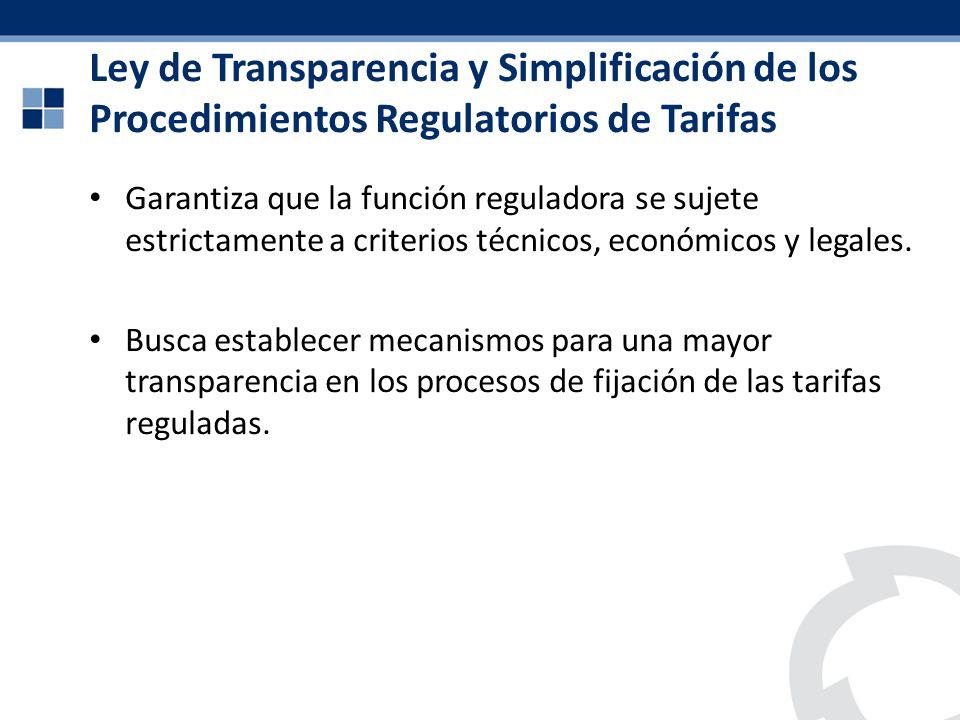 Ley de Transparencia y Simplificación de los Procedimientos Regulatorios de Tarifas