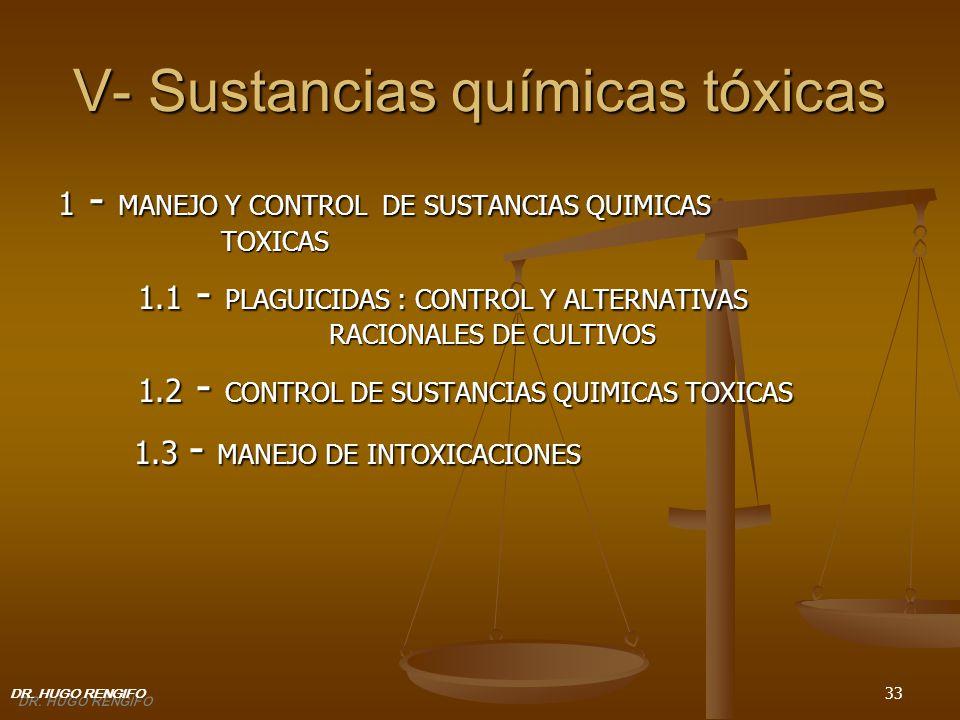 V- Sustancias químicas tóxicas