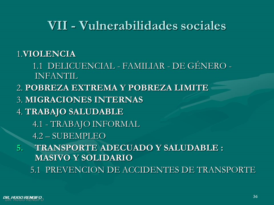 VII - Vulnerabilidades sociales