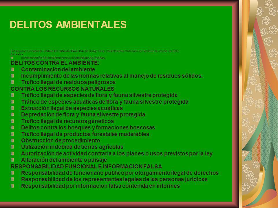 DELITOS AMBIENTALES DELITOS CONTRA EL AMBIENTE: