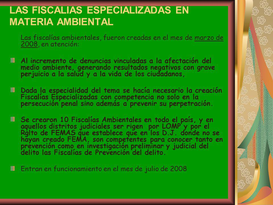 LAS FISCALIAS ESPECIALIZADAS EN MATERIA AMBIENTAL