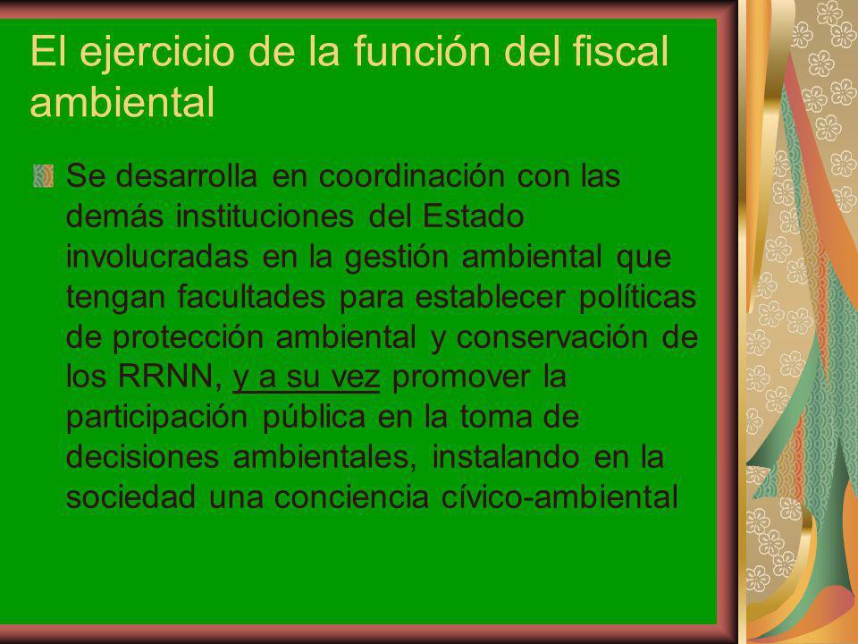 El ejercicio de la función del fiscal ambiental