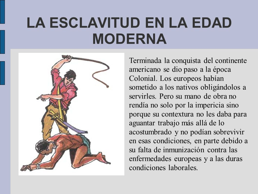 LA ESCLAVITUD EN LA EDAD MODERNA
