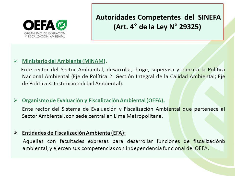Autoridades Competentes del SINEFA (Art. 4° de la Ley N° 29325)