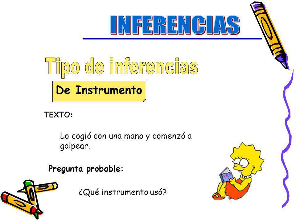 INFERENCIAS Tipo de inferencias De Instrumento