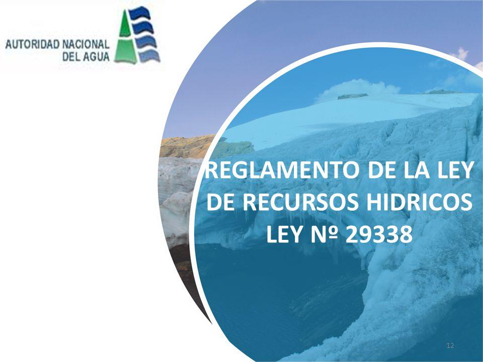 REGLAMENTO DE LA LEY DE RECURSOS HIDRICOS