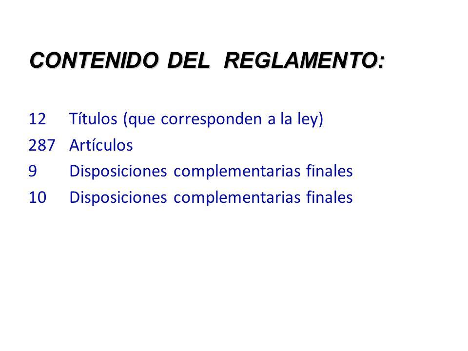 CONTENIDO DEL REGLAMENTO: