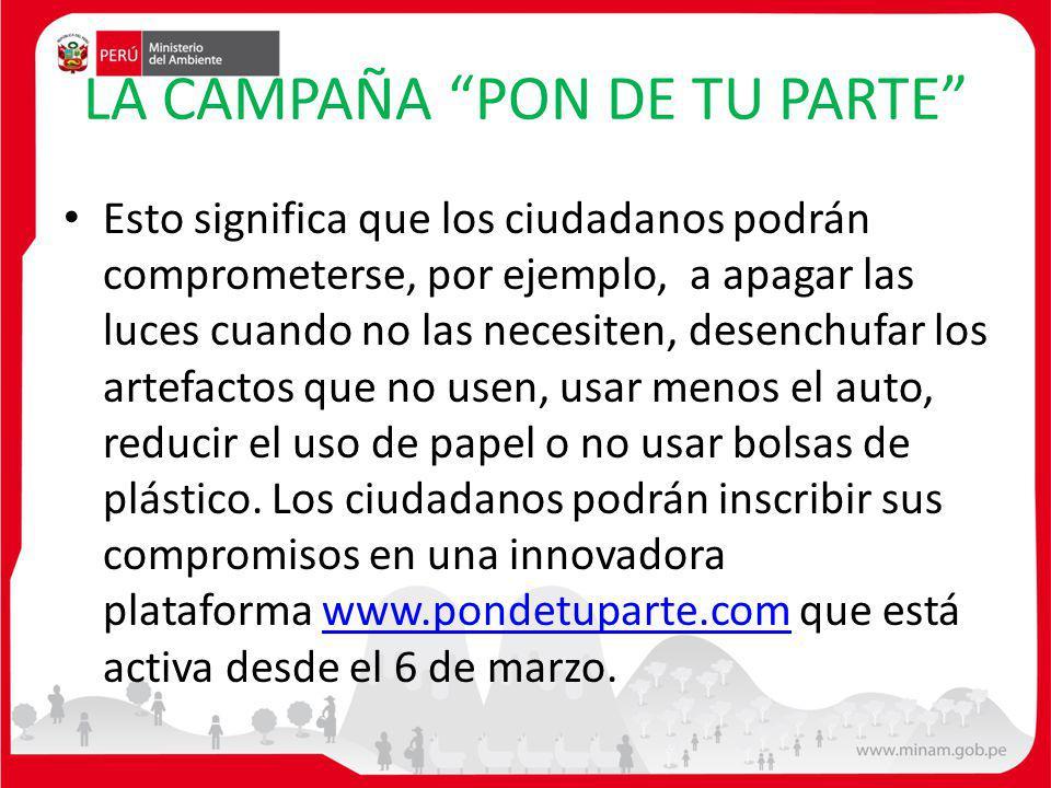 LA CAMPAÑA PON DE TU PARTE