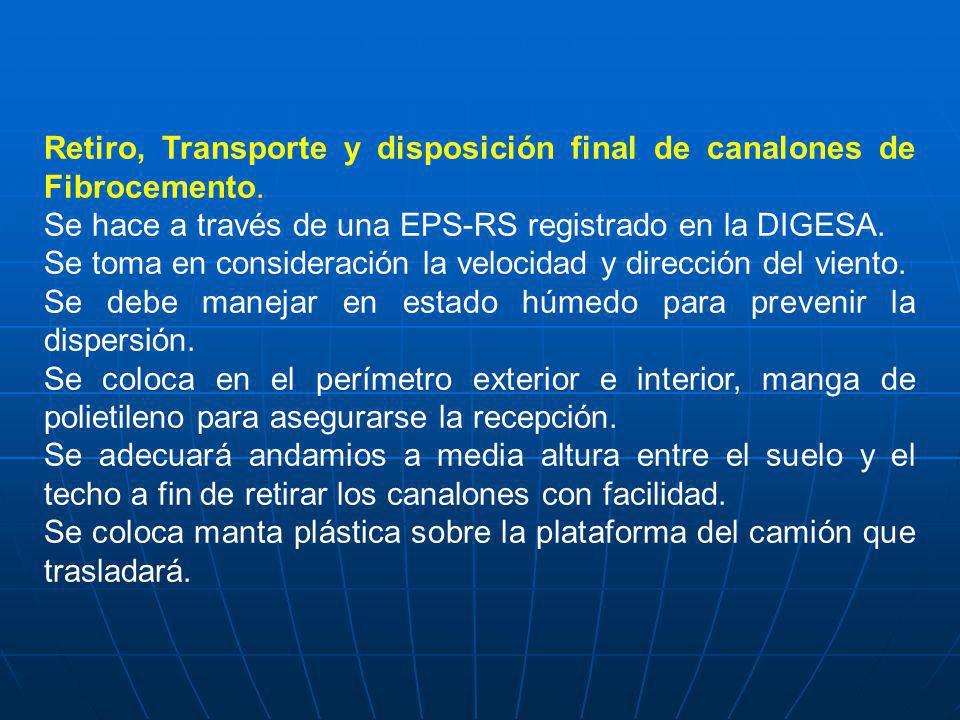 Retiro, Transporte y disposición final de canalones de Fibrocemento.