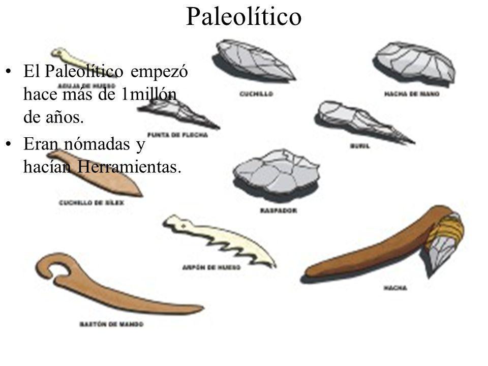 Paleolítico El Paleolítico empezó hace más de 1millón de años.