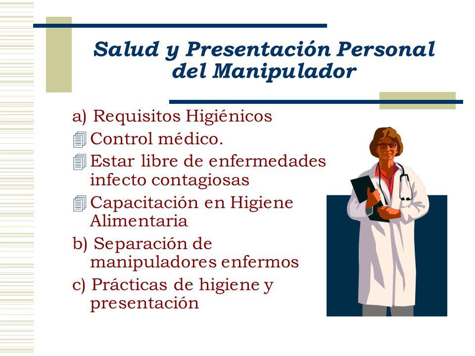 Salud y Presentación Personal del Manipulador