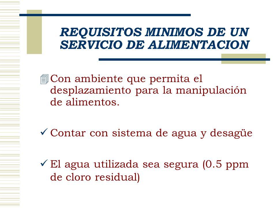 REQUISITOS MINIMOS DE UN SERVICIO DE ALIMENTACION