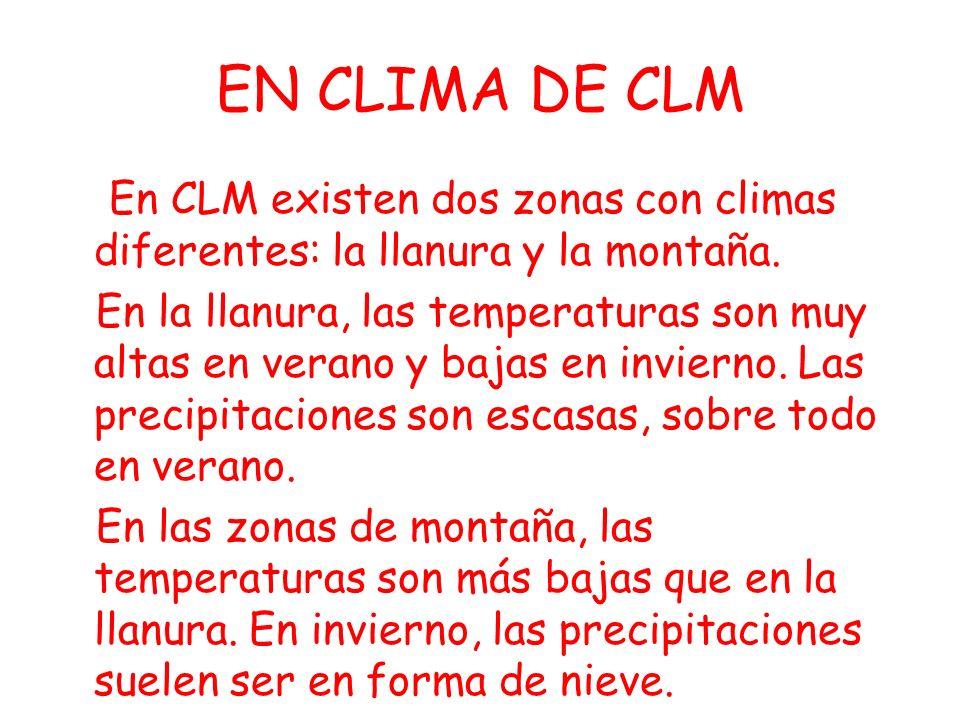 EN CLIMA DE CLM