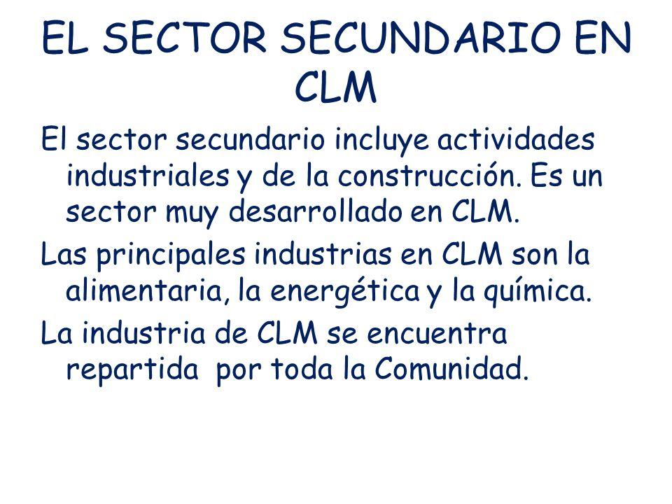 EL SECTOR SECUNDARIO EN CLM