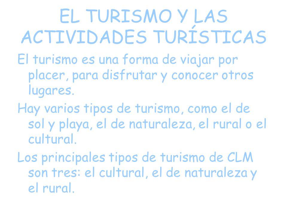 EL TURISMO Y LAS ACTIVIDADES TURÍSTICAS
