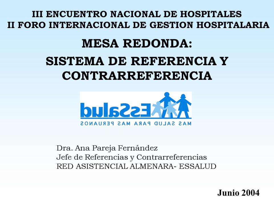 MESA REDONDA: SISTEMA DE REFERENCIA Y CONTRARREFERENCIA
