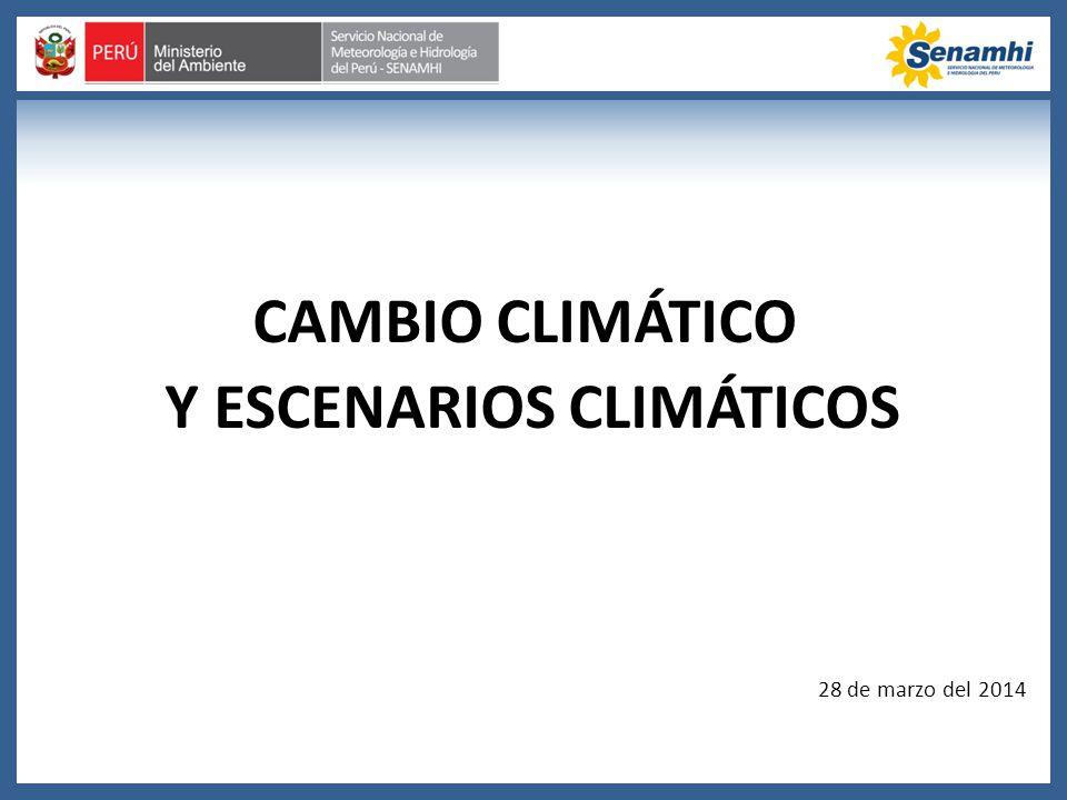 CAMBIO CLIMÁTICO Y ESCENARIOS CLIMÁTICOS