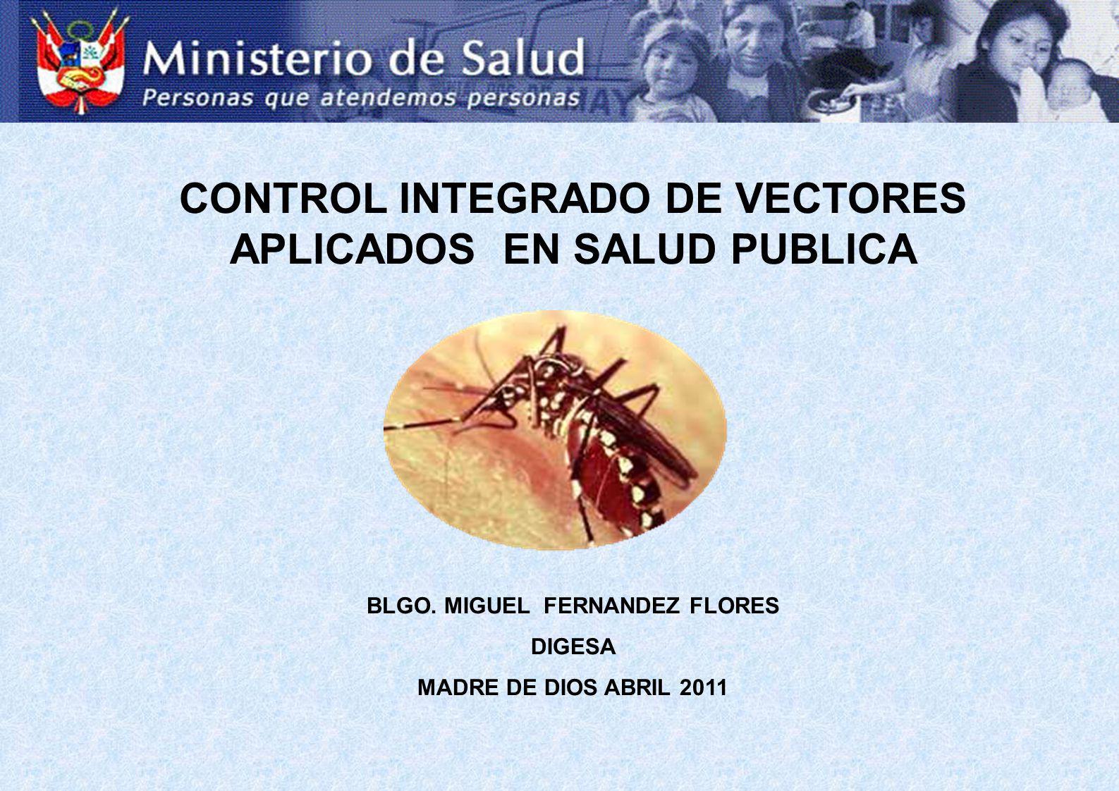 CONTROL INTEGRADO DE VECTORES APLICADOS EN SALUD PUBLICA