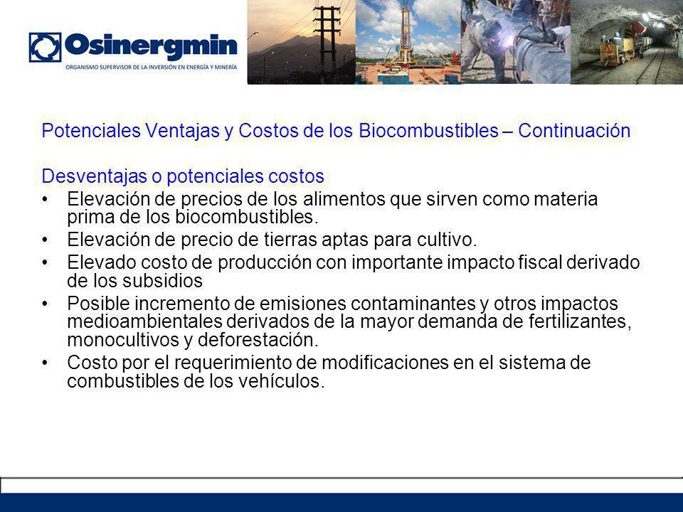 Potenciales Ventajas y Costos de los Biocombustibles – Continuación
