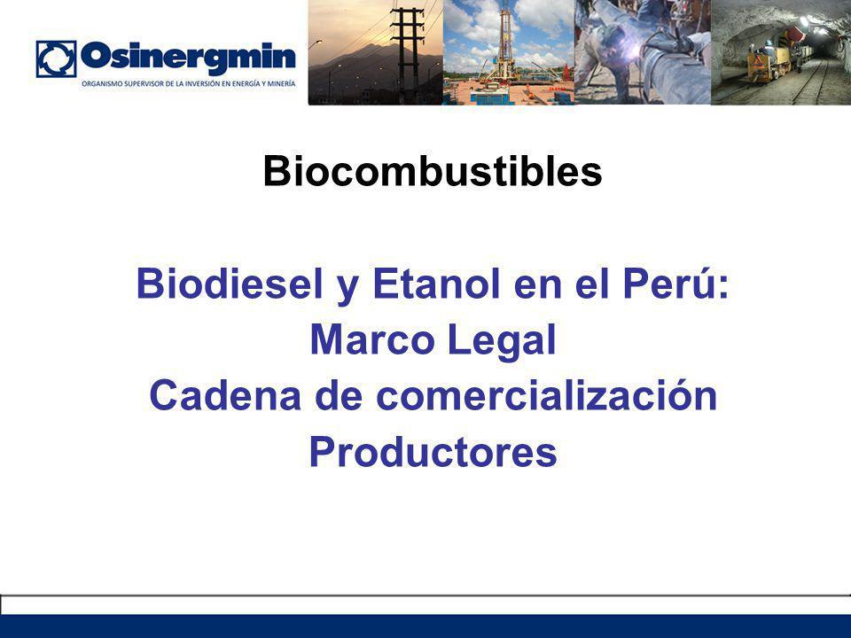 Biodiesel y Etanol en el Perú: Cadena de comercialización