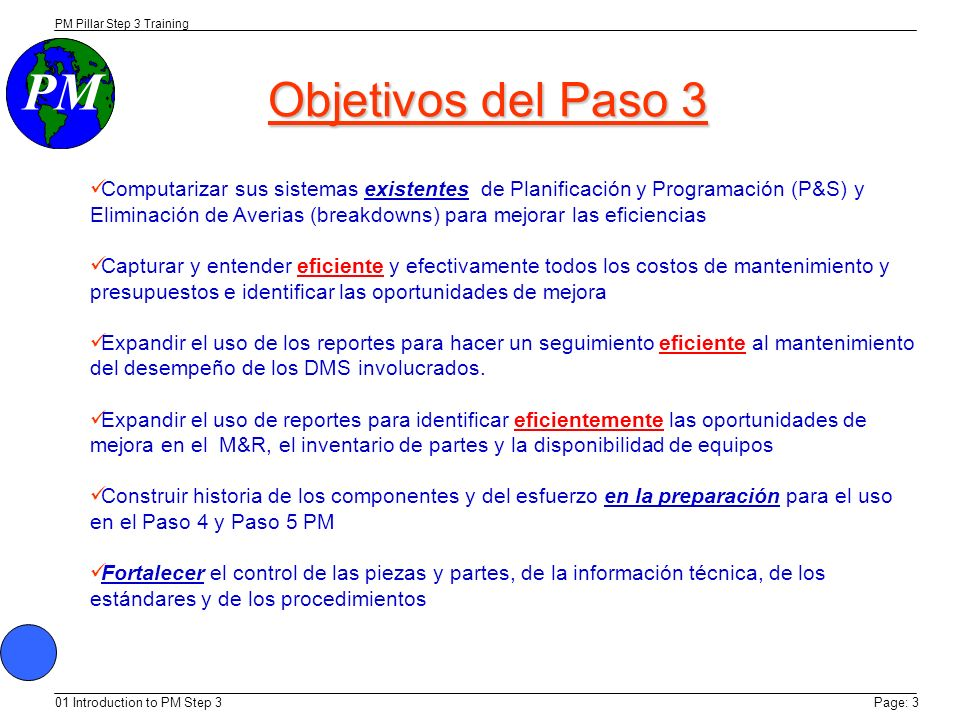 PM Step 3 Trainining 9/8/03. Objetivos del Paso 3.