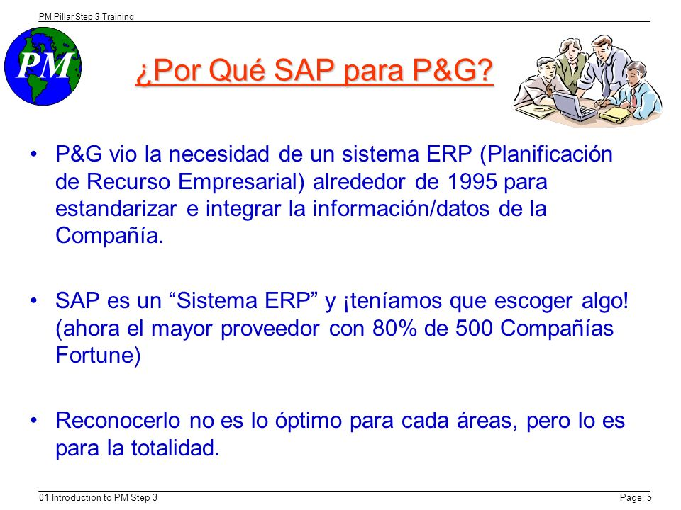 PM Step 3 Trainining 9/8/03. ¿Por Qué SAP para P&G