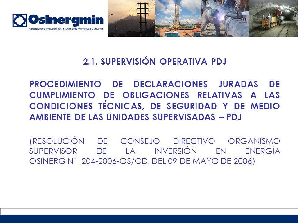 2.1. SUPERVISIÓN OPERATIVA PDJ