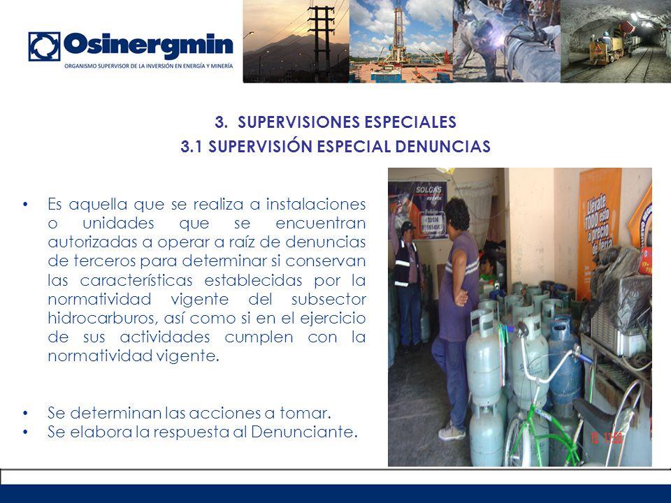 3. SUPERVISIONES ESPECIALES 3.1 SUPERVISIÓN ESPECIAL DENUNCIAS