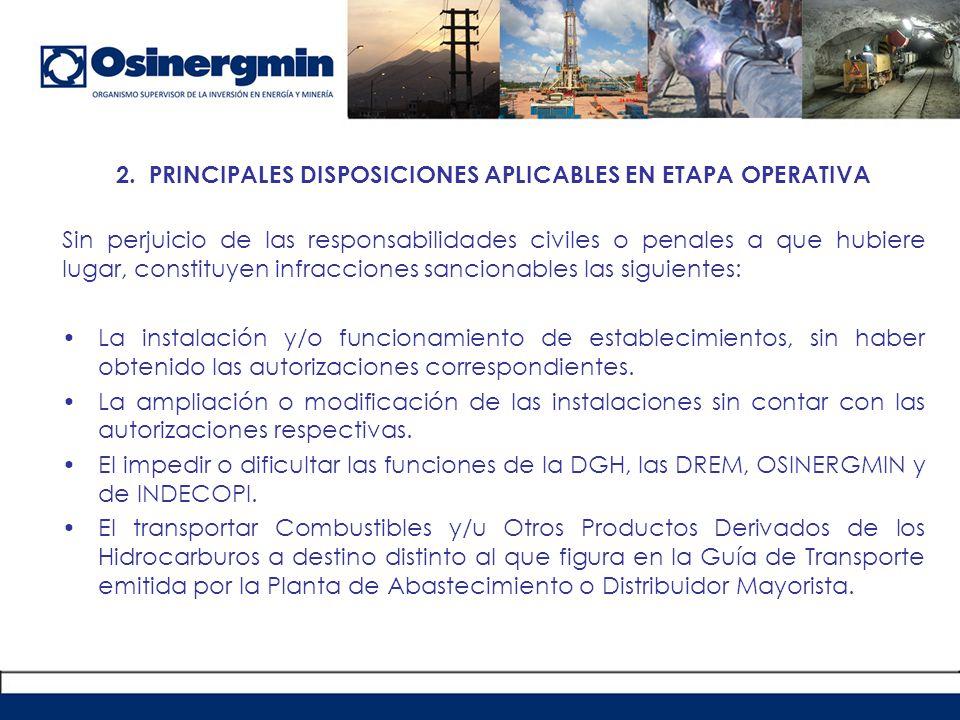 2. PRINCIPALES DISPOSICIONES APLICABLES EN ETAPA OPERATIVA