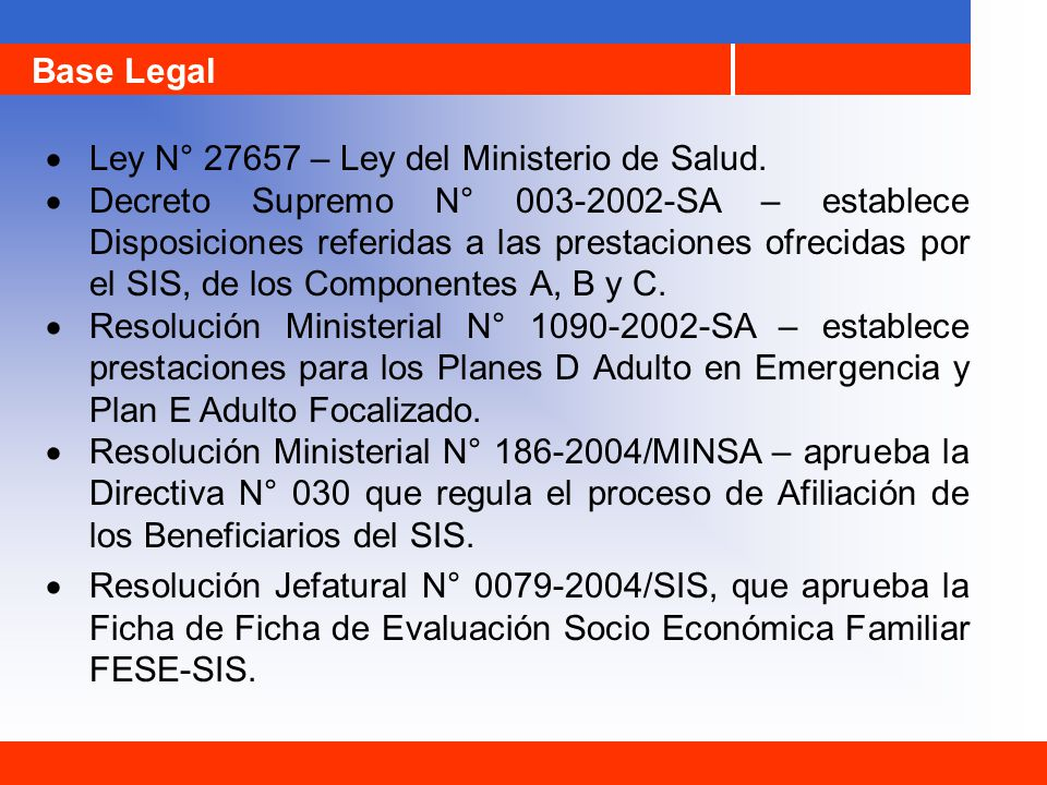 Base Legal · Ley N° 27657 – Ley del Ministerio de Salud.