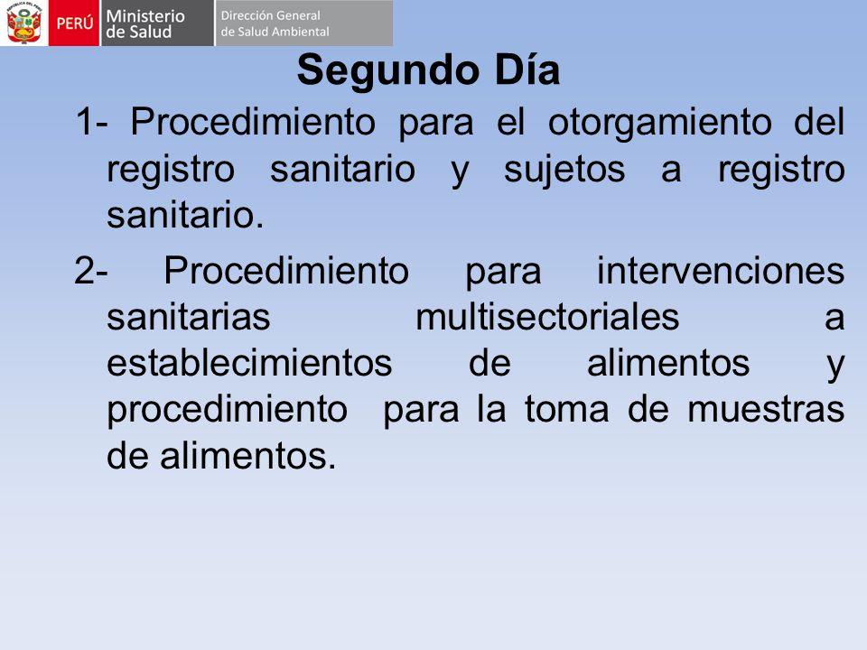 Segundo Día 1- Procedimiento para el otorgamiento del registro sanitario y sujetos a registro sanitario.