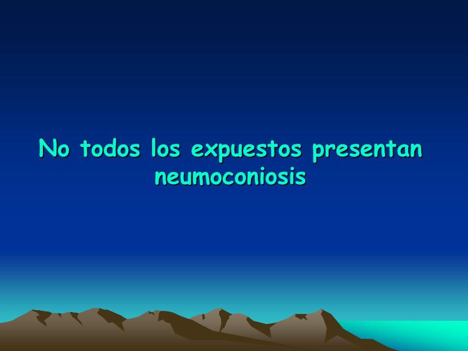 No todos los expuestos presentan neumoconiosis