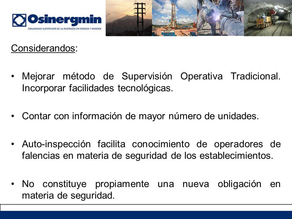Considerandos: Mejorar método de Supervisión Operativa Tradicional. Incorporar facilidades tecnológicas.