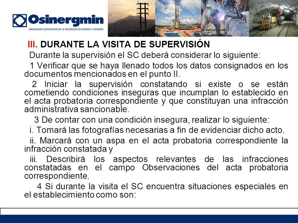 III. DURANTE LA VISITA DE SUPERVISIÓN