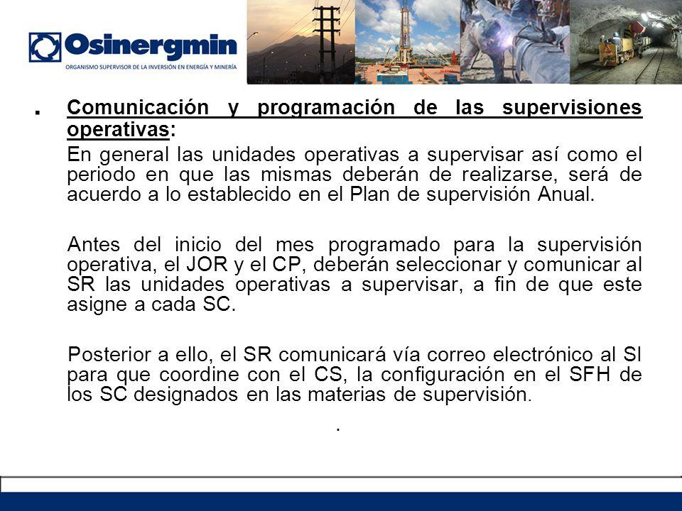 . Comunicación y programación de las supervisiones operativas: