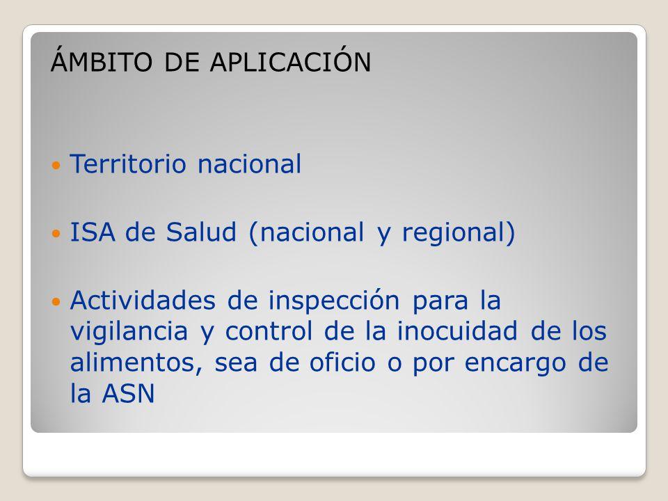 ÁMBITO DE APLICACIÓN Territorio nacional. ISA de Salud (nacional y regional)