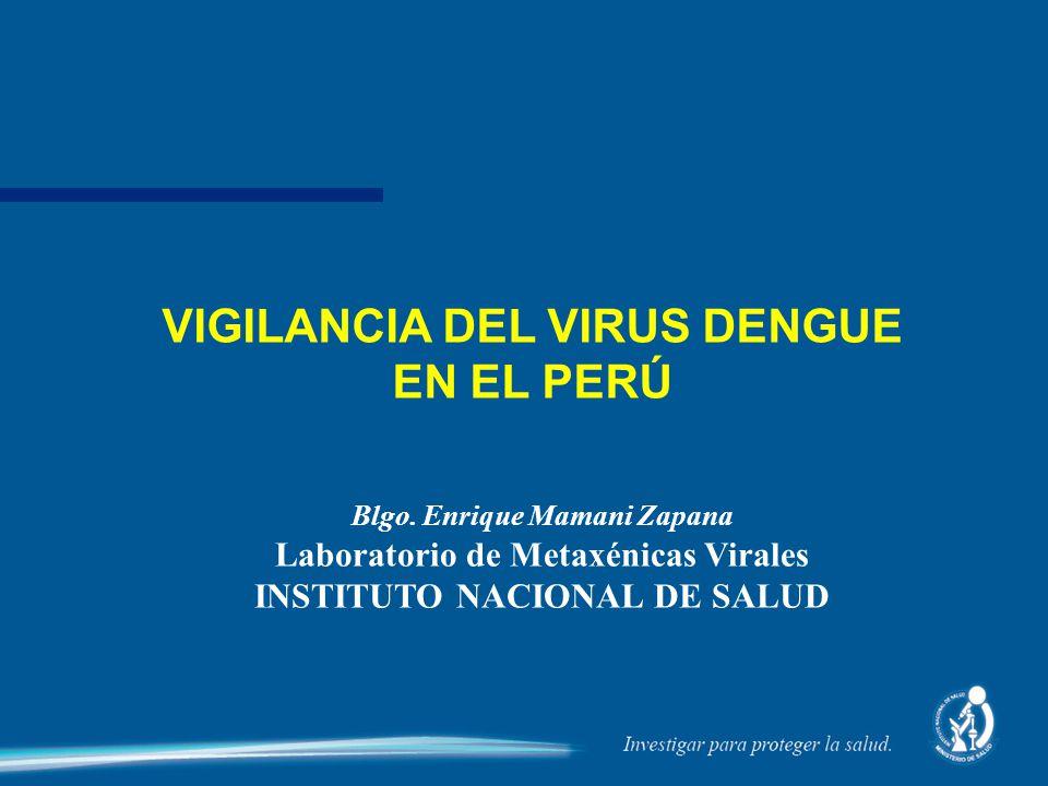VIGILANCIA DEL VIRUS DENGUE EN EL PERÚ