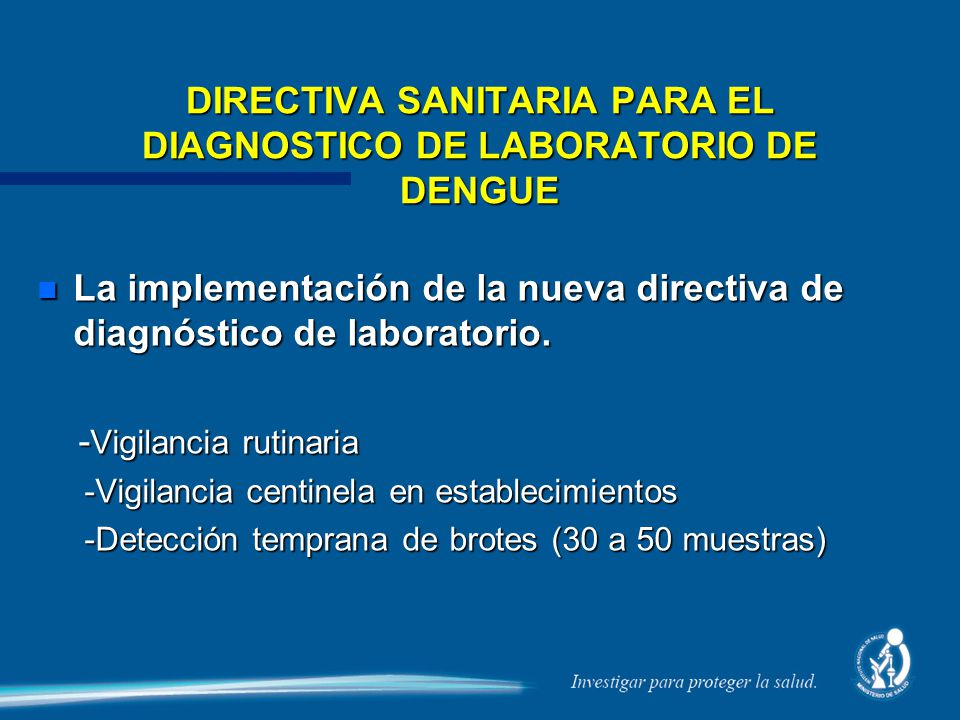 DIRECTIVA SANITARIA PARA EL DIAGNOSTICO DE LABORATORIO DE DENGUE